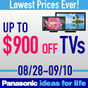 Save up to $900 off Panasonic TV's