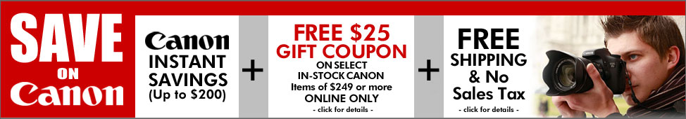 Free $25 Gift Coupon on select in-stock Canon products