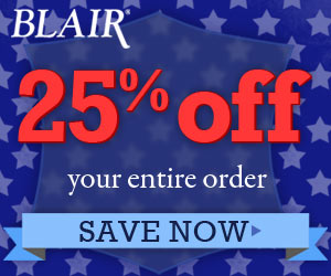 25% OFF every item at Blair.com