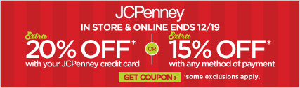 20% off when you use your JCPenney Credit Card or 15% with any method of payment